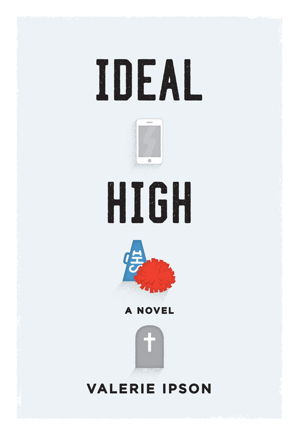 """IDEAL HIGH"" Has High Ideals"