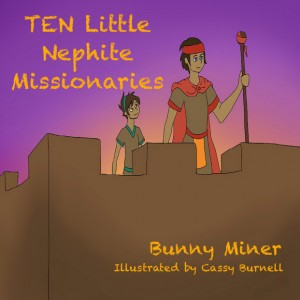 New Children's Book Released by LDS Writer, Bunny Miner