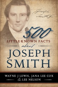 Mesa Authors Share Testimony and Truths in 500 Little-Known Facts about Joseph Smith