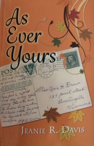 As Ever Yours, by first-time novelist Jeanie R. Davis, is a story of faith, trust, fidelity, tenacity and all-encompassing love.