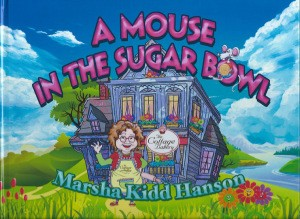 A Mouse in the Sugar Bowl by Marsha Kidd Hanson is a captivating children's story, made even more delightful with the colorful, action-enhancing illustrations by RL Comstock.