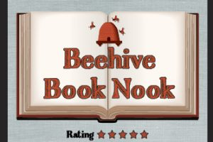 Beehive Book Nook – New Book Helps Children Learn To Treat Others With Kindness