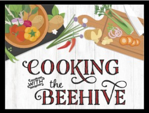 Cooking with The Beehive Recipes