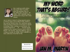 Jan Martin's My Word That's Absurd delights in everyday humor.